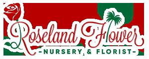 Roseland Flower & Nursery